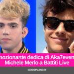 Aka7even dedica 'Mi Manchi' a Michele Merlo