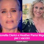Antonella Clerici e Heather Parisi litigano per i vaccini