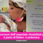 Ascensori dell'ospedale disabilitati per il parto di Belen: è polemica