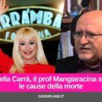 Raffaella Carrà: ecco le cause della morte
