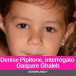 Denise Pipitone, interrogato Gaspare Ghaleb