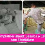 Temptation Island: Jessica a letto con il tentatore