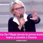 Maria De Filippi lancia la prima tronista trans