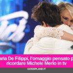 Maria De Filippi, l'omaggio pensato per ricordare Michele Merlo in tv