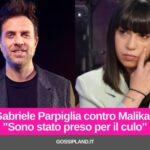 """Gabriele Parpiglia contro Malika:""""Sono stato preso per il cul0"""""""