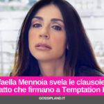 Raffaella Mennoia svela le clausole del contratto che firmano a Temptation Island
