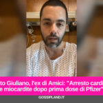 """Santo Giuliano, l'ex di Amici: """"Arresto cardiaco dopo prima dose di Pfizer"""""""