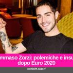 Tommaso Zorzi: polemiche e insulti  dopo Euro 2020