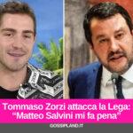 """Tommaso Zorzi attacca la Lega: """"Matteo Salvini mi fa pena"""""""