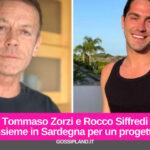 Tommaso Zorzi e Rocco Siffredi insieme in Sardegna per un progetto