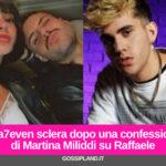 Aka7even sclera dopo una confessione di Martina Miliddi su Raffaele