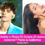 Deddy e Rosa Di Grazia di nuovo insieme? Parla la ballerina