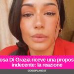 Rosa Di Grazia riceve una proposta indecente: la reazione