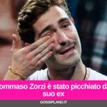 Tommaso Zorzi è stato picchiato dal suo ex