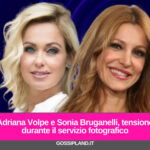 Adriana Volpe e Sonia Bruganelli, tensione durante il servizio fotografico