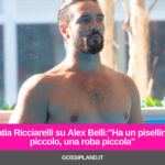 """Katia Ricciarelli su Alex Belli:""""Ha un pisellino, piccolo, una roba piccola"""""""