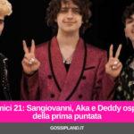 Amici 21: Sangiovanni, Aka e Deddy ospiti della prima puntata