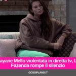 Dayane Mello violentata in diretta tv, La Fazenda rompe il silenzio