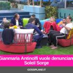 Gianmaria Antinolfi vuole denunciare Soleil Sorge