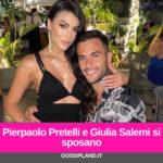 Pierpaolo Pretelli e Giulia Salemi si sposano