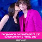 """Sangiovanni contro Giulia:""""Il mio successo non è merito suo"""""""