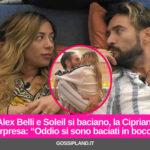 """Alex Belli e Soleil si baciano, la Cipriani sorpresa: """"Oddio si sono baciati in bocca"""""""