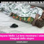 Dayane Mello: Le Iene mostrano i video integrali dello stupro