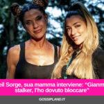 """Soleil Sorge, sua mamma interviene: """"Gianmaria stalker, l'ho dovuto bloccare"""""""