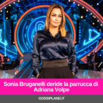 Sonia Bruganelli deride la parrucca di Adriana Volpe